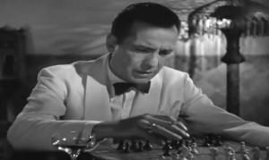 "Chess & Humphrey Bogart in ""Casablanca"""