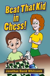"""Beat That Kid in Chess"" book by Whitcomb"