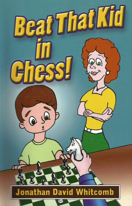 """Beat That Kid in Chess"" paperback book by Whitcomb"